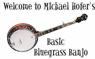 Welcome to Michaels Basic Bluegrass Banjo